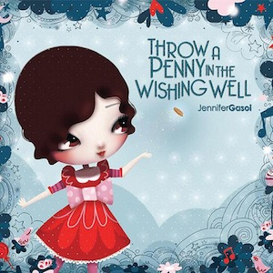 CD cover - Jennifer Gasoi's Throw a Penny in the Wishing Well
