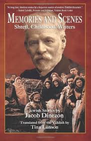 image - Memories and Scenes: Shtetl, Childhood, Writers book cover