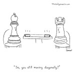 cartoon - So, you still moving diagonally?