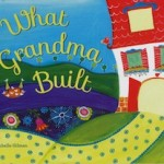 image - What Grandma Built cover