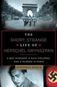 image - book cover - The Short, Strange Life of Herschel Grynszpan