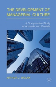 image - The Development of Managerial Culture: A Comparative Study of Australia and Canada book cover