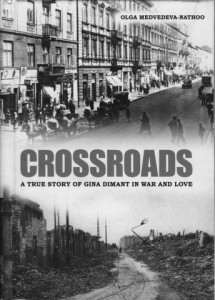 book cover - Crossroads: A True Story of Gina Dimant in War and Love