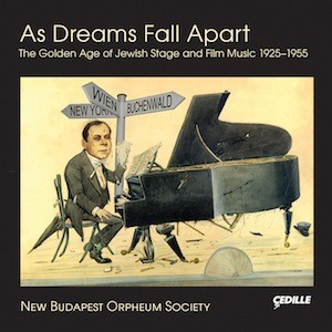 CD cover - As Dreams Fall Apart by New Budapest Orpheum Society
