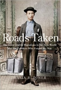 image - Roads Taken by Hasia R. Diner book cover, full