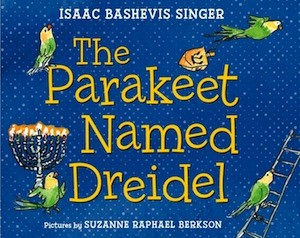 book cover - The Parakeet Named Dreidel