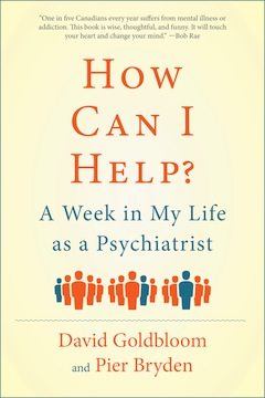 book cover - How Can I Help? A Week in My Life as a Psychiatrist