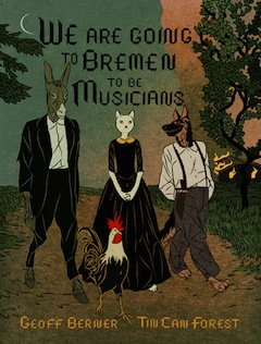 book cover - We Are Going to Bremen to be Musicians