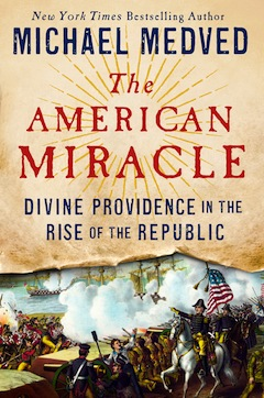 book cover - The American Miracle: Divine Providence in the Rise of the Republic
