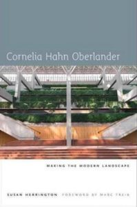 book cover - Cornelia Hahn Oberlander: Making the Modern Landscape by Susan Herrington