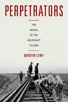 book cover - Perpetrators: The World of the Holocaust Killers