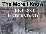 image - The More I Know, the Less I Understand - book cover cropped