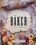 book cover - The Baker In Me
