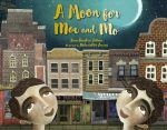 image - A Moon for Moe and Mo book cover