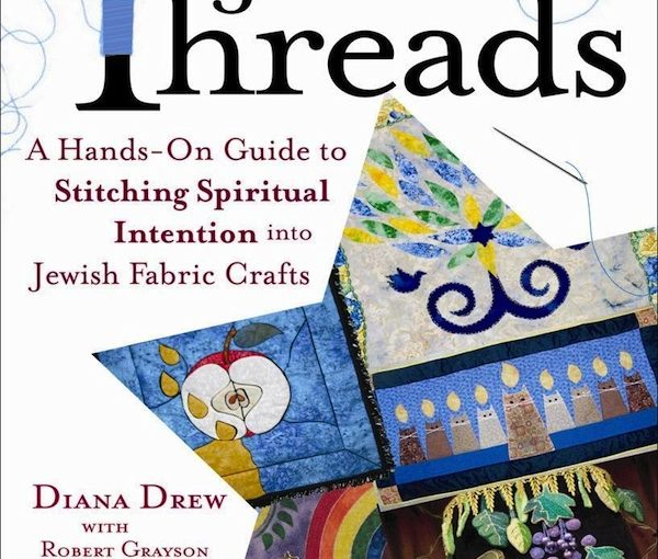 Revisit the Jewish fabric arts