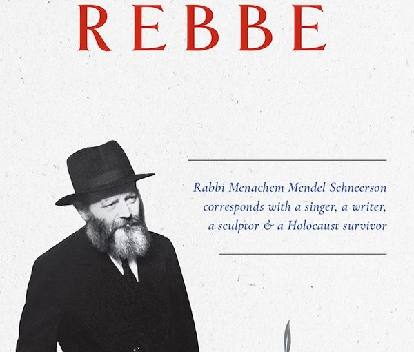 The Rebbe in letters, stories